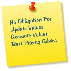 No Obligation For Update Values Accurate Values Best Pricing Advice